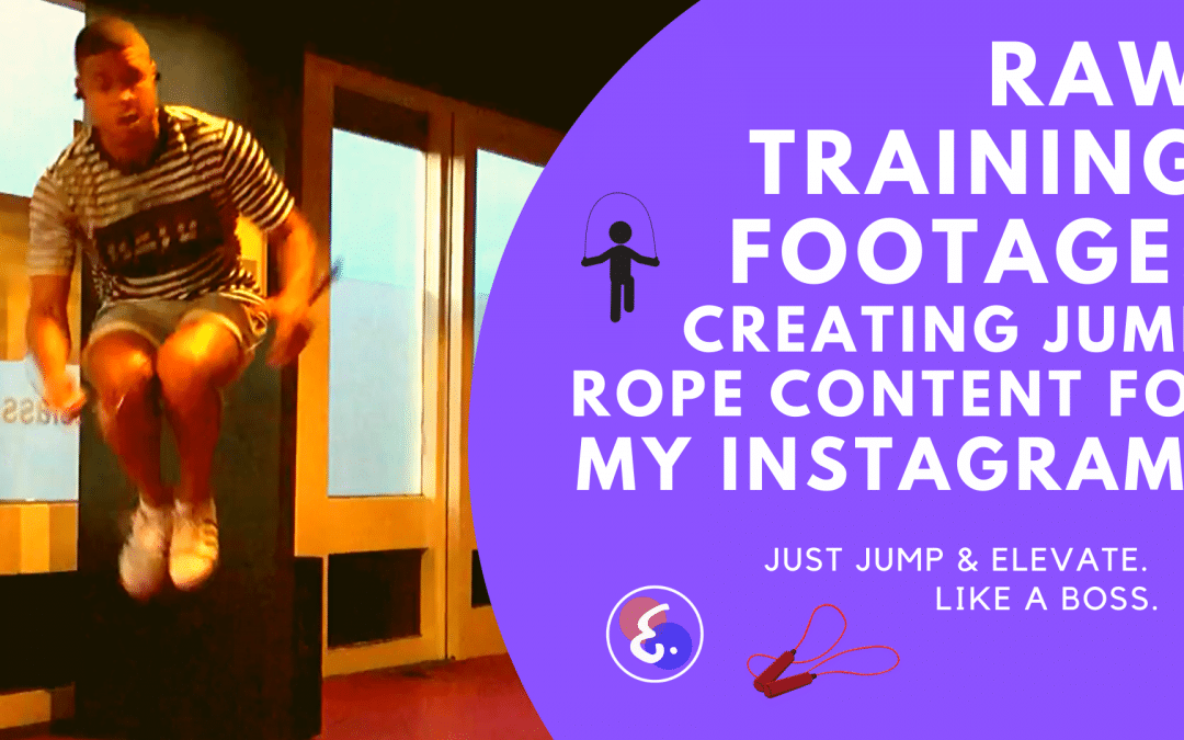 RAW JUMP ROPE TRAINING Creating Jump Rope Content for my Instagram!