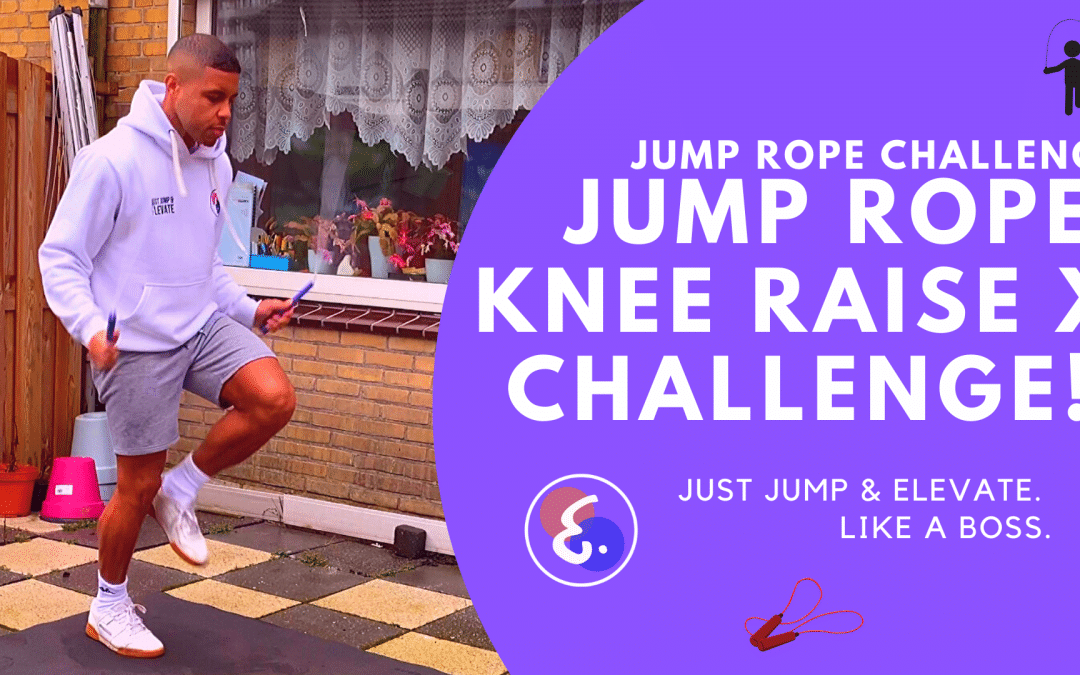 Jump Rope Knee Raise X Challenge! – Jump Rope Challenges #ElevateChallenges