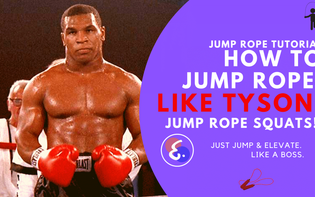 Jump Rope Squats (2020): How to Jump Rope like MIKE TYSON!