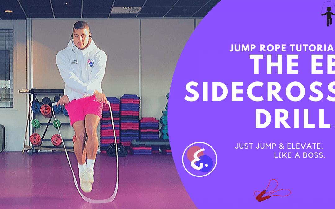 Beginner Jump Rope Variation (HOT) - The Eb SideCross! (2020)
