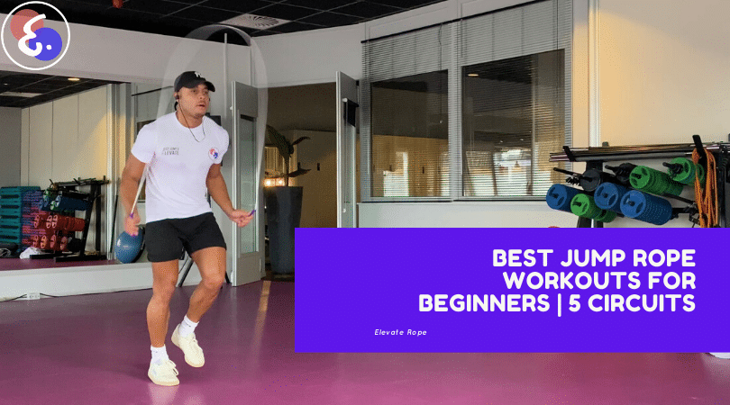 Best Jump Rope Workouts for Beginners | 5 Circuits