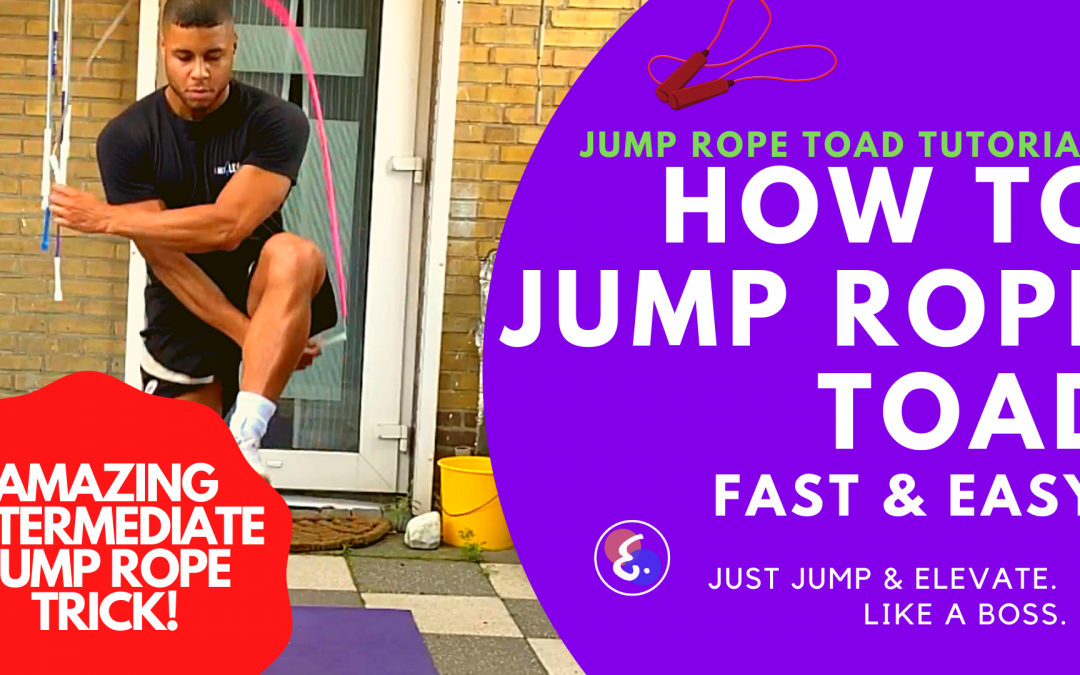 HOW TO JUMP ROPE TOAD - MUST HAVE INTERMEDIATE JUMP ROPE TRICK!